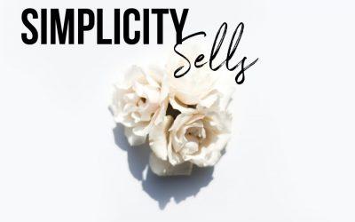 Simplicity Sells